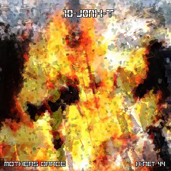 K-NeT 44 - 10Jonk-T - Mothers Dance